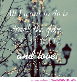 travel-be-happy-love-quote-pictures-quotes-sayings-pics.jpg