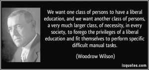 of persons, a very much larger class, of necessity, in every society ...