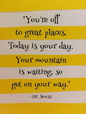 Oh the Places You'll Go (Dr. Seuss) Wall Quote: Yellow and White