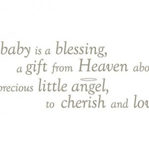 Baby Is A Blessing A Gift From
