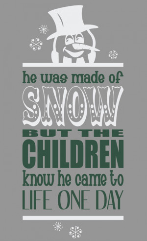 Snowman Quotes And Sayings Frosty the snowman subway art