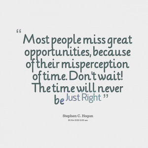 Quotes Picture: most people miss great opportunities, because of their ...
