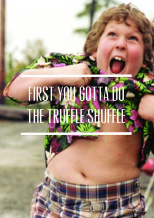... Quotes Childhood, 80'S Movies Quotes, Chunk Goonies, 80S Movie Quotes