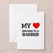 My Heart Belongs To A BARBER Greeting Cards (Pk of for