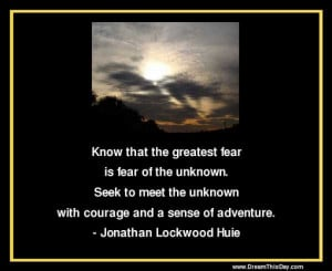 Daily Quotes N Tune.....Overcoming Fear.
