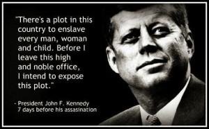 Fake-John-F-Kennedy-Quote-Theres-a-plot-in-this-country-to-enslave ...