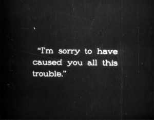 Sorry Quotes & Sayings