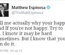 happy-quote-matt-espinosa-matthew-espinosa-Favim.com-2402274.jpg