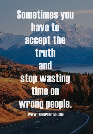 Stop-Wasting-Time-On-Wrong-People.jpg