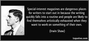 Special-interest magazines are dangerous places for writers to start ...