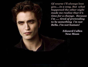 edward cullen new moon movie quotes