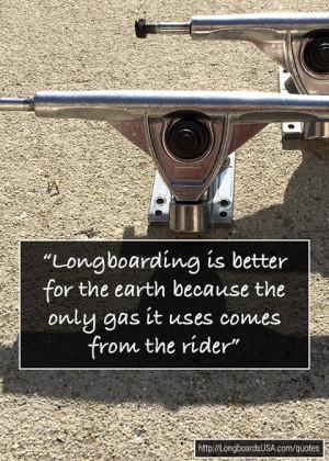 Longboard Quotes