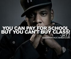 Jay Z Favorite quote ever!! More