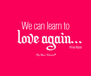 Love Quotes Pictures Can Learn Again
