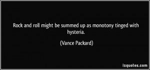 More Vance Packard Quotes