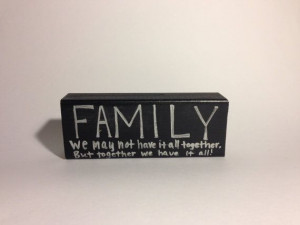 Family Quote. Wood sign. Small. by ArtGirlFriday on Etsy, $5.00