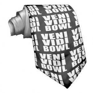 Funny Bowling Quotes Jokes : Veni Vidi Bowl Neck Tie