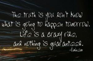 eminem, quotes, dark, tomorrow, sad, life, true, happy, white, reality