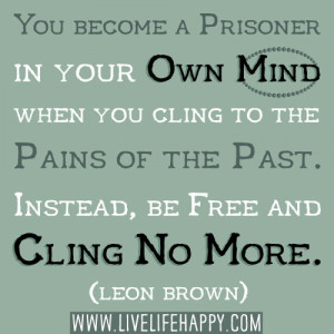 You Become A Prisoner