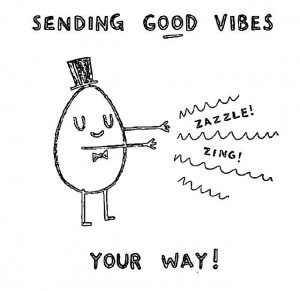 good vibes your way!Quotes, I M Send, Mondays Goodvibes, Sending Good ...