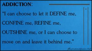 can choose to let it DEFINE me, CONFINE me, REFINE me, OUTSHINE ...