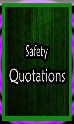 Safety Quotations ""