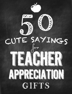 ... what I was looking for, quotes for teacher appreciation gifts. Genius