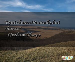 Last Chance Quotes