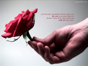 just because somebody doesn t love you