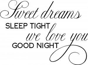 Dreams Sleep Tight Decal