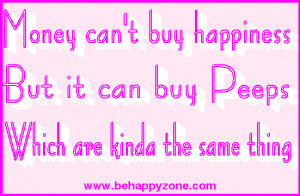 Marshmallow Peeps Happiness Easter Quote