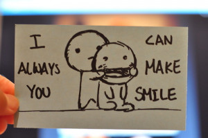 Home » Picture Quotes » Smile » I can always make you smile