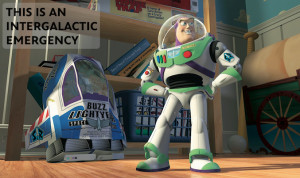 Buzz Lightyear Quote Intergalactic Emergency