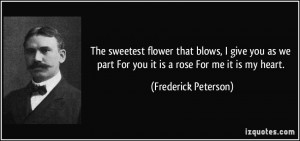 ... give-you-as-we-part-for-you-it-is-a-rose-for-me-it-is-my-heart