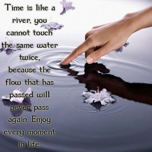 Life is a gift...Enjoy every moment