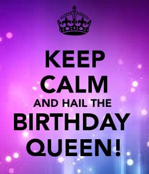 Birthday Queen Quotes. QuotesGram