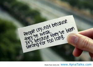 Strong For To Long sad quotes