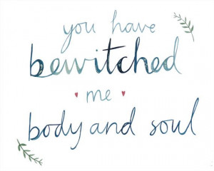 You Have Bewitched Me, Body And Soul 8 x 10 print by LittleHeidiUK, £ ...