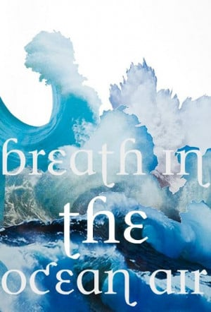 breath in the ocean air clouds quotes backround