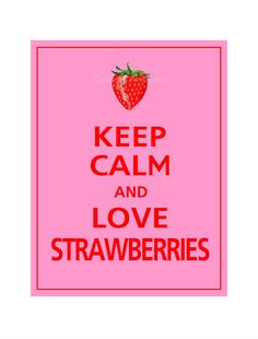 love strawberries More