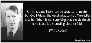 Christmas and Easter can be subjects for poetry, but Good Friday, like ...