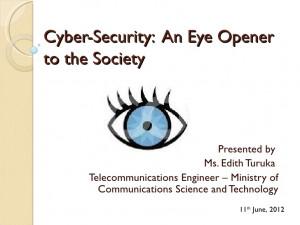 Edith Turuka: Cyber-Security, An Eye Opener to the Society