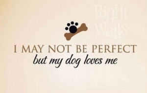 and I love my dog