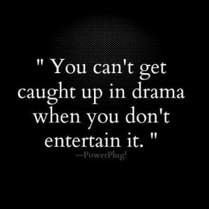 So true. Ignore the instigators. Don't give them the pleasure of ...