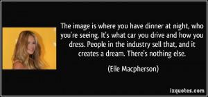 More Elle Macpherson Quotes