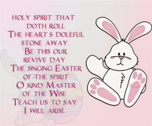 "... Easter Of The Spirit O Kind Master Of The Wise, Teach Us To Say: ""I"