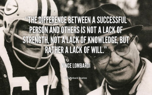 quote-Vince-Lombardi-the-difference-between-a-successful-person-and ...