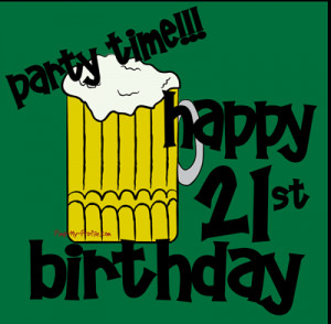 21st Birthday Quotes Funny Girls