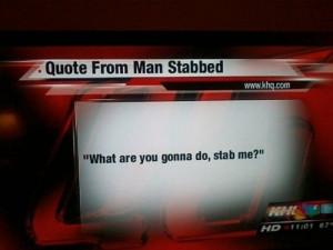 Quotes: Tempting Fate