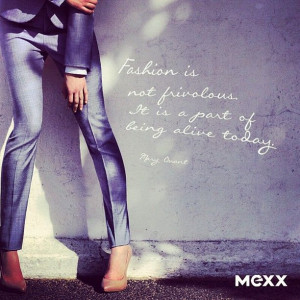 ... Mary Quant #quote #mexx #fashion #style #city #alive #pose #